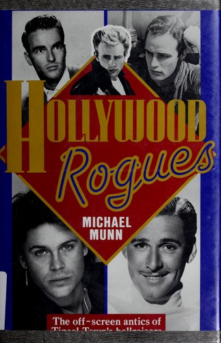 Hollywood rogues by Michael Munn